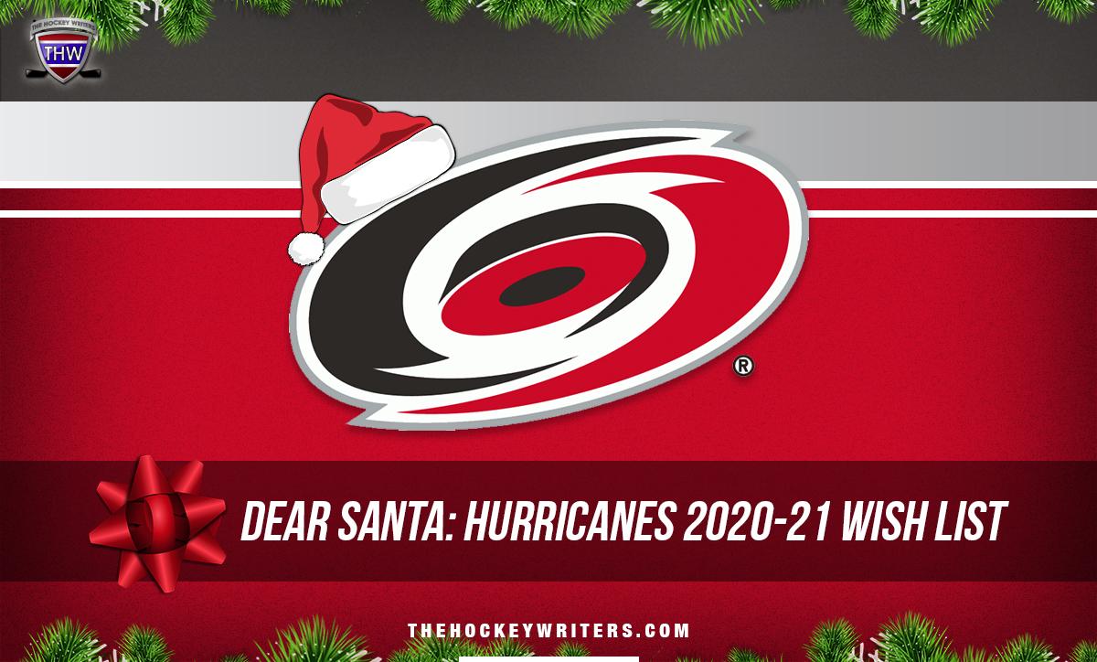 Dear Santa' Carolina Hurricanes' Wish List for the 2020-21 Season