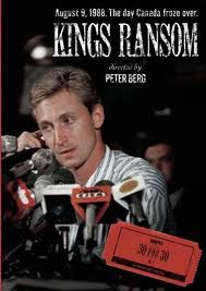 Kings Ransom: An Inside Look at the Wayne Gretzky Trade