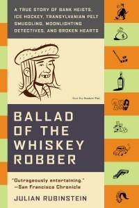 Ballad of the Whiskey robber review J Rubenstein
