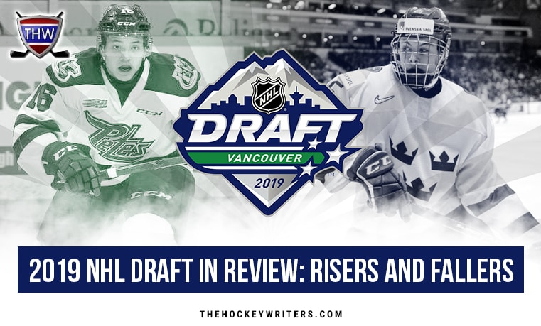 2019 NHL Draft in Review: Risers and Fallers Nick Robertson (riser) and Philip Broberg (faller)
